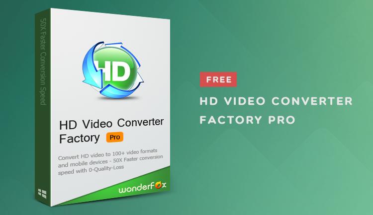 WonderFox HD Video Converter Fabrikası Pro
